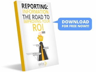 REPORTING: INFORMATION, THE ROAD TO IMPROVING YOUR ROI