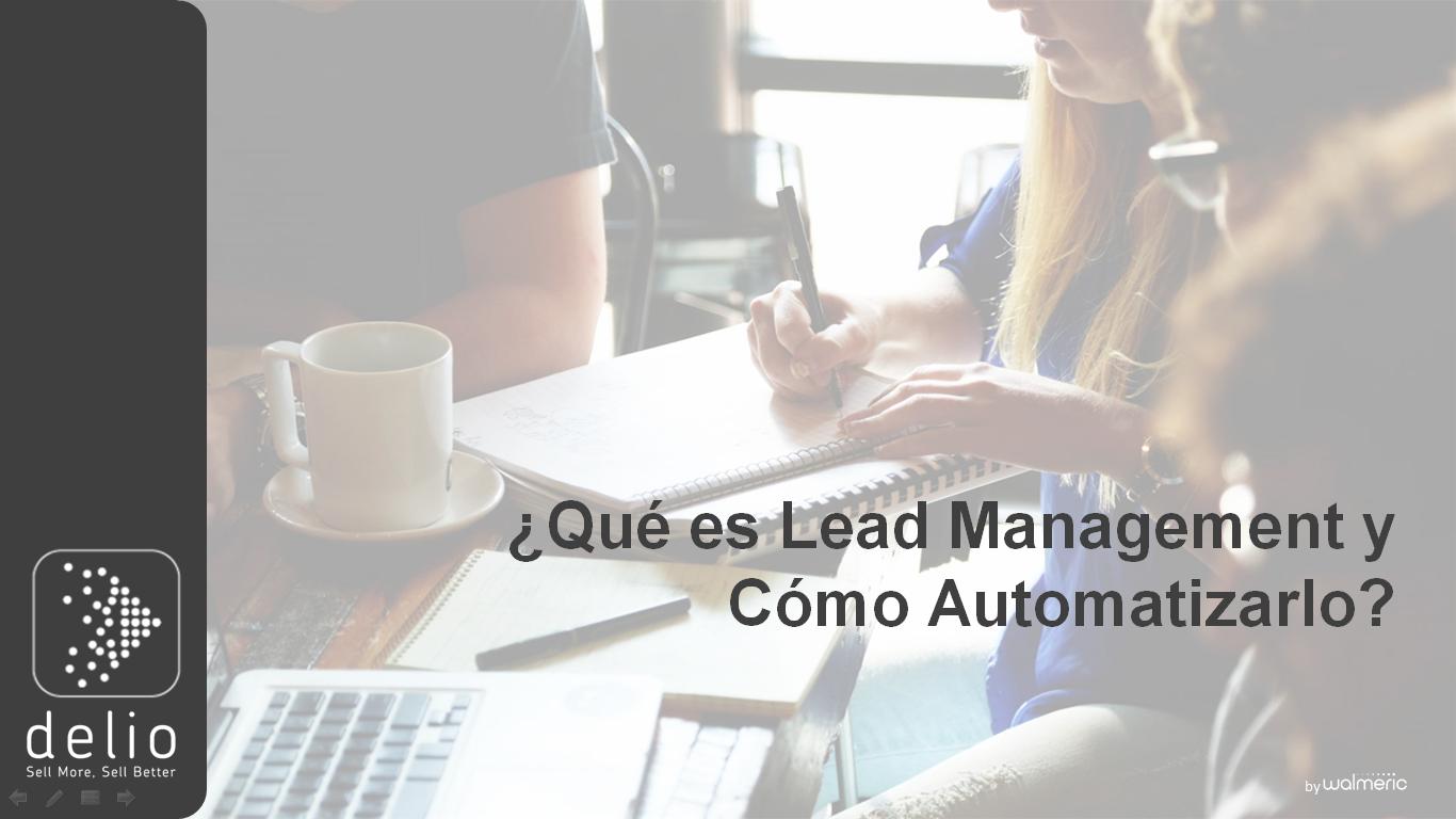 lead Management y Cómo Automatizarlo