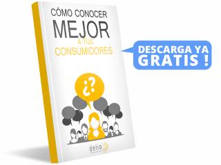 Ebook Gratis: ¿Cómo conocer mejor a tus consumidores?